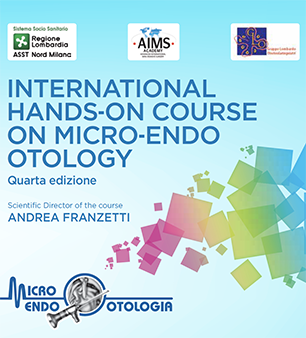International Hands-on Course on Micro-Endo Otology Milano, 21-22 marzo 2019