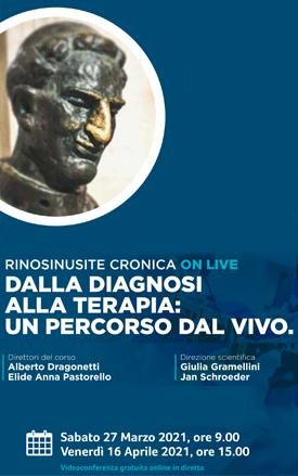 Rinosinusite cronica on live: dalla diagnosi alla terapia: un percorso dal vivo